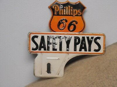 Original 1940's Phillips 66 Safety Pays License Plate Topper!!