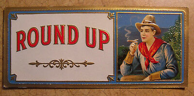 Round Up.... Outer Cigar Box Embossed  Label Cowboy Montana