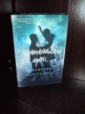 I Remember You by Cathleen Davitt Bell Hardcover First Edition 1st/1st