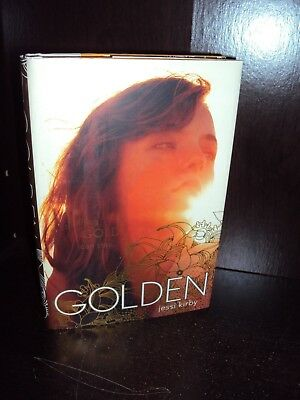 Golden by Jessi Kirby 2013 Hardcover First Edition 1st/1st