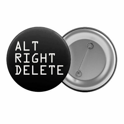 "Alt Right Delete - Badge Button Pin 1.25"" 32mm Anti-Racist Left-Wing Political"