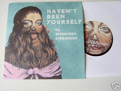 "Haven't Been Yourself - Seventeen Evergreen 7"" Single NEW 2007"