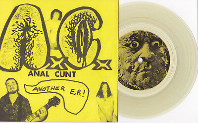 "Anal Cunt - Another E.P. 7"" CLEAR VINYL A.C. Siege Dropdead Infest Spazz Grind"