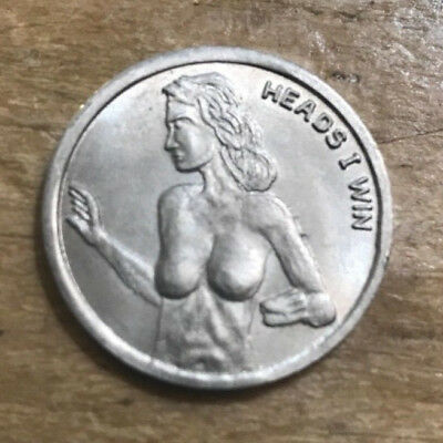 Fun VTG Heads I Win Tails You Lose Coin Token Toy Joke Shapely Nude Woman Torso