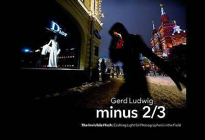 Minus 2/3 The Invisible Flash by Gerd Ludwig BRAND NEW BOOK (Paperback 2017)