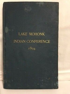 Antique Book LAKE MOHONK INDIAN CONFERENCE Hardcover 1894 New York