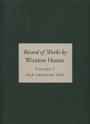 Record of Works by Winslow Homer, Volume I - III. Vol. I: 1846 through 1866; Vol