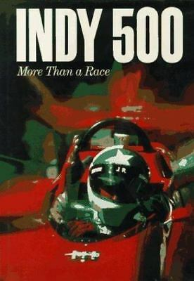 Indy Five Hundred : More Than a Race by Tom Carnegie (1987, Hardcover)