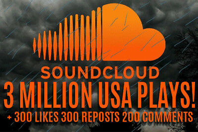 3 Million Usa Soundcloud Plays, 300 Likes, 300 Reposts, 200 Comments