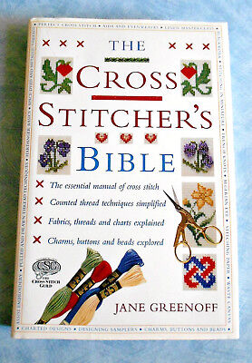 THE  CROSS STITCHER'S  BIBLE ~ Jane Greenhoff ~192 Page HC Book with DJ  in  VGC