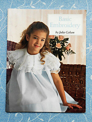 BASIC  EMBROIDERY By Julia Golson ~ 1991 SC Book ~ Pattern Sheets attached ~ GC