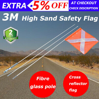 NEW 3m High Sand Safety Flag 4WD Towing Offroad Touring 4x4 Simpson Desert AU