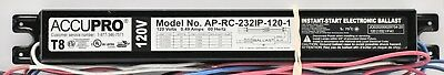 AP-RC-232IP-120-1 ACCUPRO T8 Replace 1-2 Lamp Fluorescent Ballast Free Shipping!
