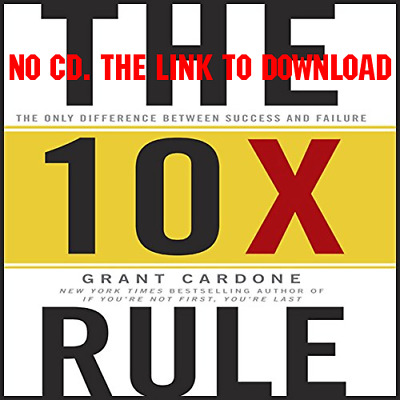 The 10X Rule The Only Difference Between Success and Failure - Grant [AUDIO]