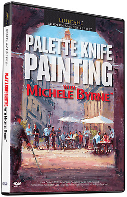 NEW: Michele Byrne: Palette Knife Painting