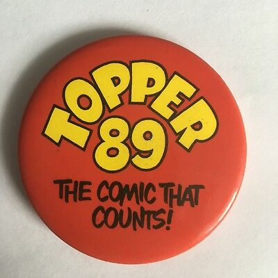 Topper Comic Pin Badge (see pics) Topper '89 The Comic That Counts!