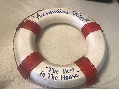 """Canadian Club """"The Best in the House"""" Styrofoam Life Preserver Wall Hanging Big"""