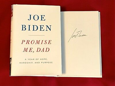 Vice President Joe Biden signed book - Promise Me Dad - 2020 President ?