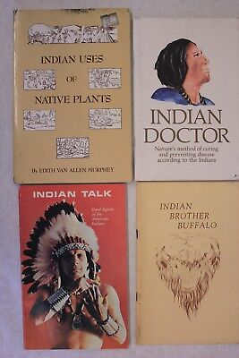 4 Books- Indian Buffalo Brother-Ind Talk-Indian Doctor-Ind Uses of Native Plants