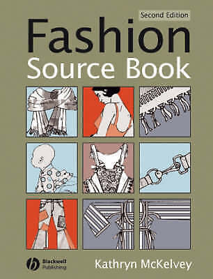 Fashion Source Book by Kathryn McKelvey (Paperback, 2006)