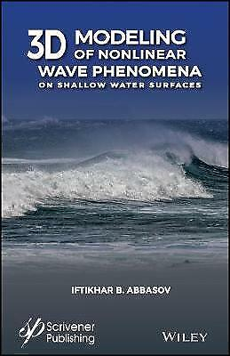 3D Modeling of Nonlinear Wave Phenomena on the Shallow Water Surface, Abbasov, I