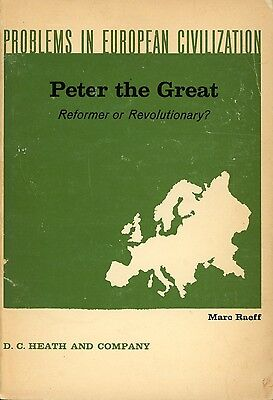 Russia Peter the Great Reformer or Revolutionary History Europe Book Reference