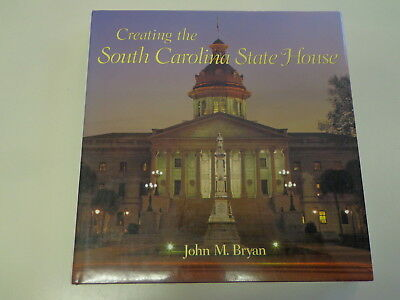Creating the South Carolina State House HBDJ SIGNED Architectural History
