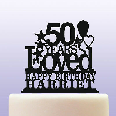 Personalised Acrylic 50th Birthday Years Loved Theme Cake Topper Decoration
