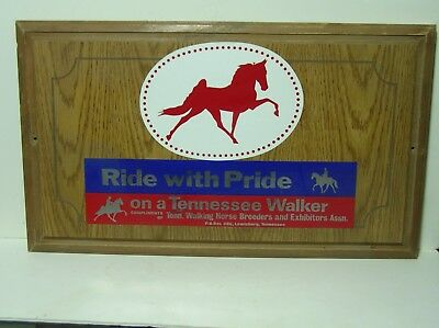 Vintage Wood Sign Ride With Pride On A Tennessee Walker Lewisburg, Tenn. .