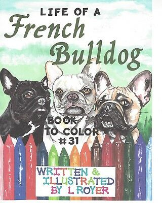 French Bulldog Art Coloring Book Creator Artist L Royer  Autographed #31 New
