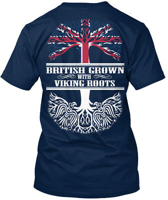 British Grown With Viking Roots - Standard Unisex T-shirt (S-5XL)