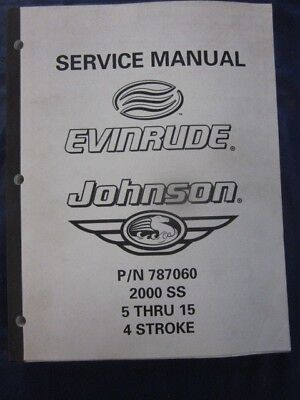 Evinrude Johnson 2000 SS Service Manual 5 - 15 HP 4-Stroke Outboard Engines