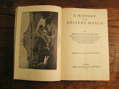 A History of the Ancient World, 1934, George Willis Botsford