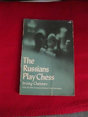 The Russians Play Chess:56 Master Games Selected and Annotated.Book in English x