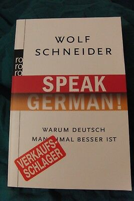 Wolf Schneider - Speak German!