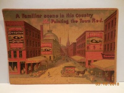 "1880's VICTORIAN TRADE CARD SOAPINE SOAP ""PAINT TOWN RED"", PROVIDENCE R.I."
