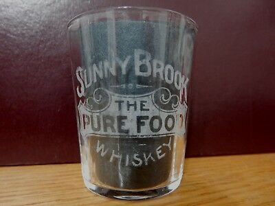 Pre-Prohibition Sunny Brook The Pure Food Whiskey etched Shot Glass