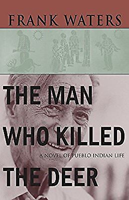 Man Who Killed The Deer, Waters, Frank, New Book