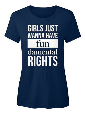Easy-care Girls Just Wanna Have... Standard Women's T-Shirt