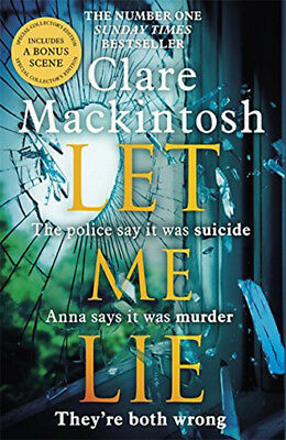 Let Me Lie Hardcover By Clare Mackintosh Brilliantly clever book full of twists