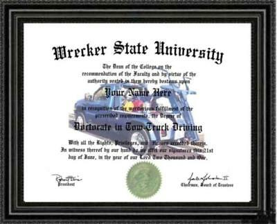 Tow Truck Driver Doctorate Diploma / Degree Custom made and Designed Gag Gift