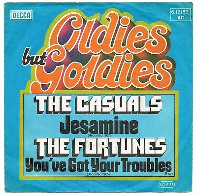 THE CASUALS / THE FORTUNES -Jesamine / You've Got Your Troubles