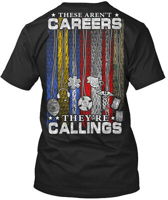 Unique These Arent Careers Theyre Callings - Aren't Standard Unisex T-shirt