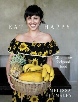 Eat Happy: 30-minute Feelgood Food By Melissa Hemsley **iBook**