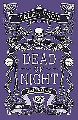 Tales from the Dead of Night: Thirteen Classic Ghost Stories, Various, None, New