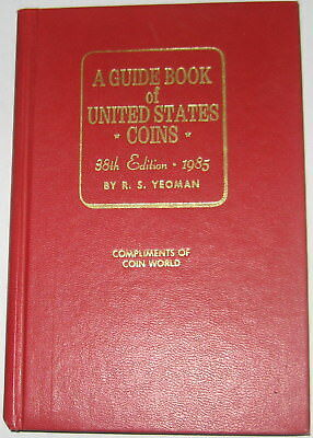 """1985 """"REDBOOK""""  38th EDITION  """"COMPLIMENTS OF COIN WORLD""""   BY R. S. YEOMAN"""
