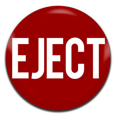Eject Button Red Novelty 25mm / 1 Inch D Pin Button Badge