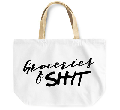 Tote Bag Groceries and sh#t funny grocery bag Reusable Canvas Shopping Bag