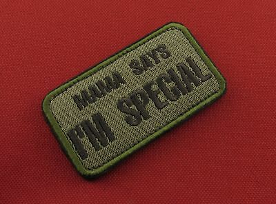 """Funny Patch """"MAMA SAYS I'M SPECIAL"""" Russian Quality Embroidered Hook & Loop"""