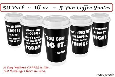 50 Ct Disposable Paper Coffee Cups 16 oz  With Lids 5 Fun Coffee Quotes